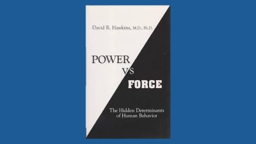 Power vs. Force: The Hidden Determinants of Human Behaviour